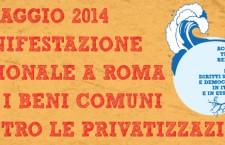 Appello per la costruzione di una manifestazione nazionale a Roma il 17 maggio. ACQUA, TERRA, REDDITO, CASA, LAVORO, BENI COMUNI, DIRITTI SOCIALI. Basta austerità! Basta privatizzazioni!