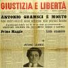 Il 27 aprile 1937 moriva Antonio Gramsci. Sempre vivo nel cuore e nella testa di chi ha imparato dalla storia, per cambiare il presente e costruire il futuro.