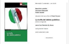 La truffa del debito pubblico, presentazione a Roma del nuovo libro di Paolo Ferrero mercoledì 17 settembre a Roma con Landini, Mazzetti e Nobile