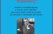 Club Bilderberg, tra lotta di classe e mito borghese.