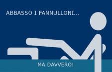ABBASSO I FANNULLONI!
