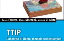 CHE FINE FAREMO SE CI SARA' IL TTIP?