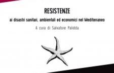 Resistenze ai disastri sanitari, ambientali ed economici nel Mediterraneo