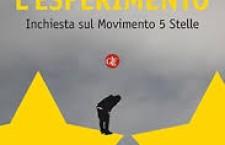 «L'ESPERIMENTO», INCHIESTA SUL MOVIMENTO 5 STELLE