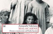 """""""Malacarne"""" Donne e manicomio nell'Italia fascista"""