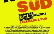 NORD/SUD ROMPERE I COLONIALISMI INTERNI. LIBERARE IL SUD!