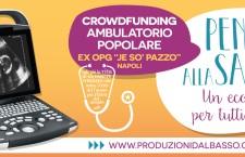 Appello per l'acquisto di un ecografo per l'Ambulatorio Popolare dell'Ex OPG (Napoli)