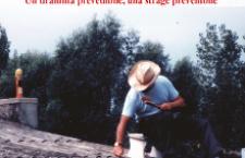 Morire di amianto: un dramma prevedibile, una strage prevenibile