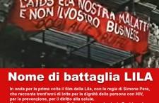 """""""Nome di battaglia LILA"""" Il docufilm"""