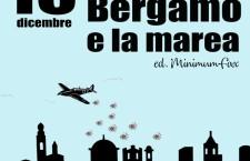 Perché continuare a parlare di Bergamo