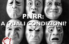 PNRR: una, nessuna o cinquecentoventotto condizioni?