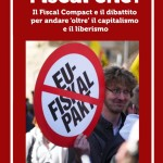 Superare il Fiscal compact per un nuovo sviluppo europeo