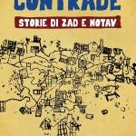 """In edicola l'edizione italiana di """"Contrade. Storie di Zad e NoTav"""""""